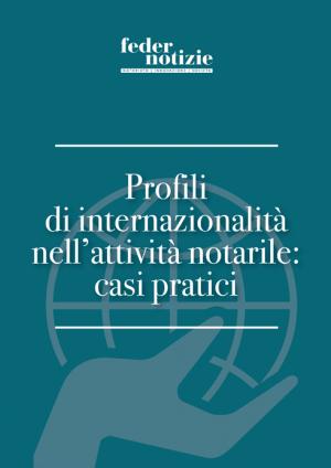 Profili di internazionalità nell'attività notarile